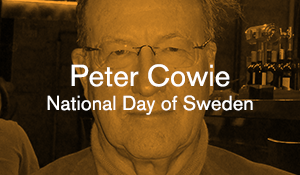 Peter Cowie – National Day of Sweden