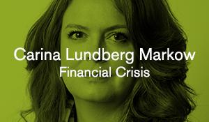 Carina Lundberg Markow – Financial Crisis