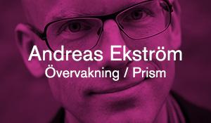 Andreas Ekström – Övervakning / Prism