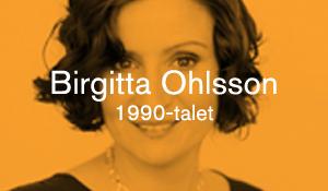 Birgitta Ohlsson – 1990-talet