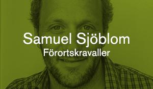 Samuel Sjöblom – Förortskravaller