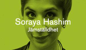 Soraya Hashim – Jämställdhet
