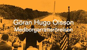 Göran Hugo Olsson – Medborgarrättsrörelsen