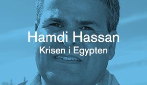 Hamdi Hassan – Krisen i Egypten