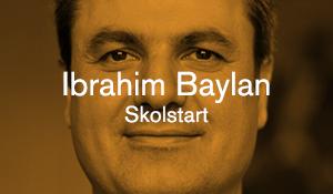 Ibrahim Baylan – Skolstart