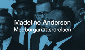 Madeline Anderson – Medborgarrättsrörelsen