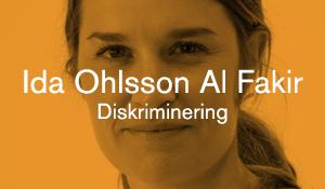 Ida Ohlsson Al Fakir – Diskriminering