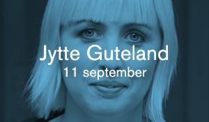 Jytte Guteland – 11 september