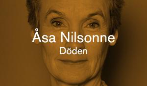 Åsa Nilsonne – Döden