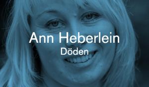 Ann Heberlein – Döden