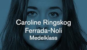Caroline Ringskog Ferrada-Noli – Medelklass