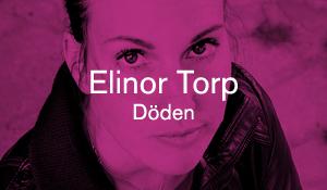Elinor Torp – Döden