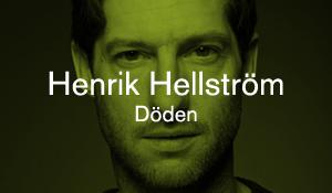 Henrik Hellström – Döden