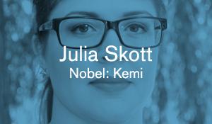 Julia Skott – Nobel: Kemi
