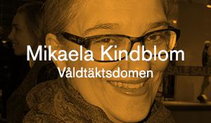 Mikaela Kindblom – Våldtäktsdomen