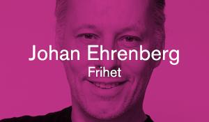 Johan Ehrenberg – Frihet
