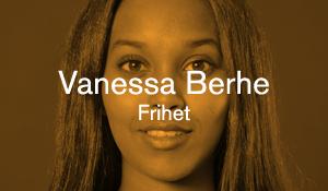 Vanessa Berhe – Frihet