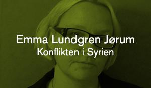 Emma Lundgren Jørum – Konflikten i Syrien