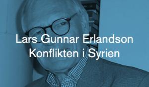 Lars Gunnar Erlandson – Konflikten i Syrien