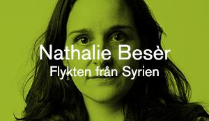 Nathalie Besèr – Flykten från Syrien
