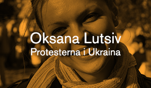 Oksana Lutsiv – Protesterna i Ukraina