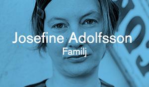 Josefine Adolfsson – Familj
