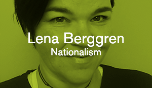 Lena Berggren – Nationalism