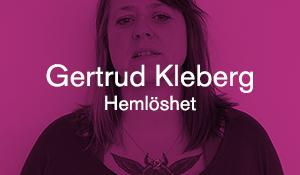 Gertrud Kleberg – Hemlöshet