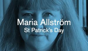 Maria Allström – St Patrick's Day
