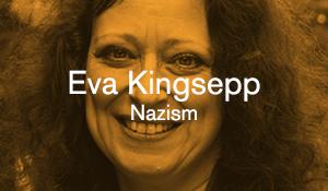 Eva Kingsepp – Nazism
