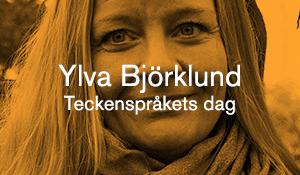 Ylva Björklund – Teckenspråkets dag