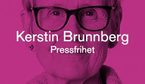 Kerstin Brunnberg – Pressfrihet