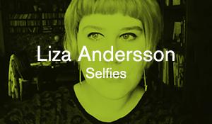 Liza Andersson – Selfies