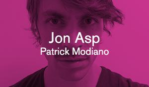 Jon Asp – Patrick Modiano