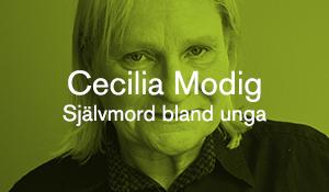 Cecilia Modig – Självmord bland unga