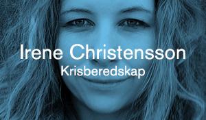 Irene Christensson – Krisberedskap