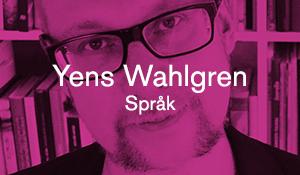 Yens Wahlgren – Språk