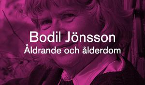 Bodil Jönsson – Åldrande och ålderdom