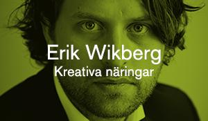 Erik Wikberg – Kreativa näringar