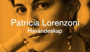 Patricia Lorenzoni – Havandeskap